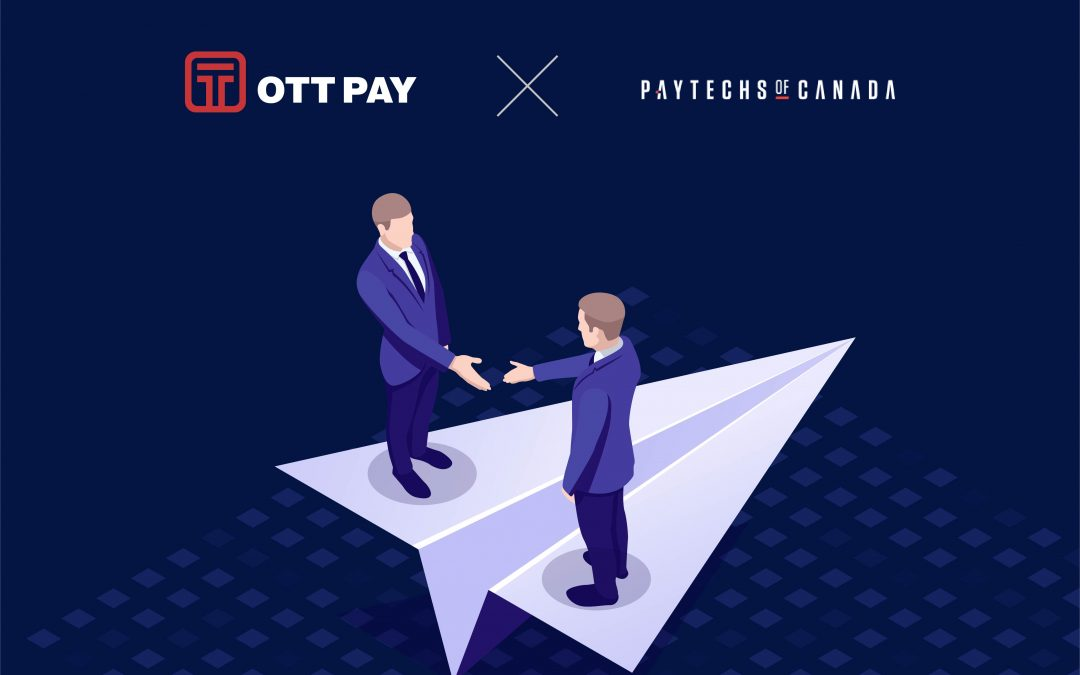 OTT Pay加入加拿大PayTechs协会